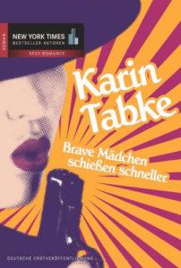 Brave Mädchen schießen schneller (Good Girl Gone Bad German Cover)