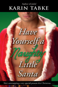 Have Yourself a Naughty, Little Santa